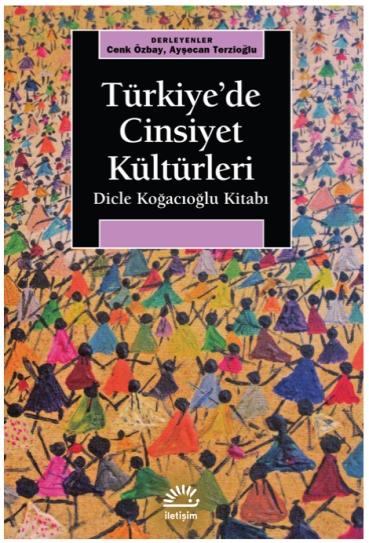 Turkiye'de Cinsiyet Kulturleri